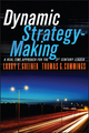 Dynamic Strategy-Making: A Real-Time Approach for the 21st Century Leader (1119116600) cover image
