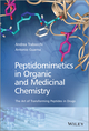 Peptidomimetics in Organic and Medicinal Chemistry: The Art of Transforming Peptides in Drugs (1119950600) cover image