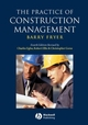 The Practice of Construction Management: People and Business Performance, 4th Edition (1405111100) cover image