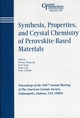 Synthesis, Properties, and Crystal Chemistry of Perovskite-Based Materials: Proceedings of the 106th Annual Meeting of The American Ceramic Society, Indianapolis, Indiana, USA 2004, Ceremic Transactions, Volume 169 (1574981900) cover image