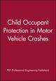 Child Occupant Protection in Motor Vehicle Crashes (1860582400) cover image