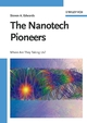 The Nanotech Pioneers: Where Are They Taking Us?