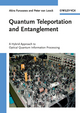 Quantum Teleportation and Entanglement: A Hybrid Approach to Optical Quantum Information Processing (3527409300) cover image