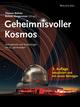 Geheimnisvoller Kosmos: Astrophysik und Kosmologie im 21. Jahrhundert (3527412700) cover image