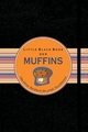 Little Black Book der Muffins (3527678700) cover image