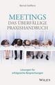 Meetings - das überfällige Praxishandbuch: Lösungen für erfolgreiche Besprechungen (3527808000) cover image