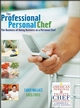 The Professional Personal Chef: The Business of Doing Business as a Personal Chef (EHEP000700) cover image