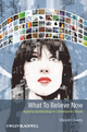 What to Believe Now: Applying Epistemology to Contemporary Issues (EHEP002800) cover image