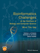 Bioinformatics Challenges at the Interface of Biology and Computer Science: Mind the Gap (0470035501) cover image