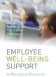 Employee Well-being Support: A Workplace Resource (0470059001) cover image