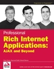 Professional Rich Internet Applications: AJAX and Beyond (0470082801) cover image