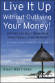 Live It Up Without Outliving Your Money!: Getting the Most From Your Investments in Retirement, Revised and Updated Edition (0470226501) cover image
