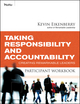 Taking Responsibility and Accountability Participant Workbook: Creating Remarkable Leaders (0470501901) cover image