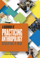 A Handbook of Practicing Anthropology (0470674601) cover image