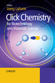 Click Chemistry for Biotechnology and Materials Science (0470699701) cover image