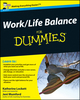 Work-Life Balance For Dummies  (0470713801) cover image