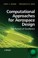 Computational Approaches for Aerospace Design: The Pursuit of Excellence (0470855401) cover image