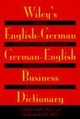 Wiley's English-German, German-English Business Dictionary (0471121401) cover image