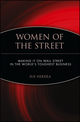 Women of the Street: Making It on Wall Street -- The World's Toughest Business (0471248401) cover image