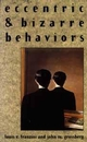 Eccentric and Bizarre Behaviors (0471545201) cover image