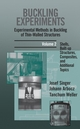 Buckling Experiments, Experimental Methods in Buckling of Thin-Walled Structures, Volume 2, Shells, Built-up Structures, Composites and Additional Topics (0471974501) cover image