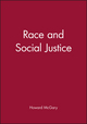 Race and Social Justice (0631207201) cover image