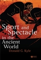 Sport and Spectacle in the Ancient World (0631229701) cover image