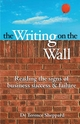The Writing on the Wall: Reading the Signs of Business Success and Failure (0731406001) cover image
