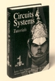 Circuits and Systems Tutorials (0780311701) cover image