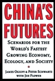 China's Futures: Scenarios for the World's Fastest Growing Economy, Ecology, and Society (0787952001) cover image