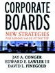 Corporate Boards: New Strategies for Adding Value at the Top  (0787956201) cover image