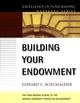 Building Your Endowment