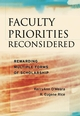 Faculty Priorities Reconsidered: Rewarding Multiple Forms of Scholarship (0787979201) cover image