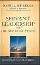 Servant Leadership for Higher Education: Principles and Practices (1118008901) cover image