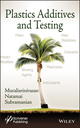 Plastics Additives and Testing (1118118901) cover image