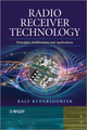 Radio Receiver Technology: Principles, Architectures and Applications (1118503201) cover image
