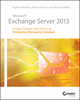 Microsoft Exchange Server 2013: Design, Deploy and Deliver an Enterprise Messaging Solution (1118541901) cover image
