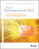 Microsoft Exchange Server 2013: Design, Deploy and Deliver an Enterprise Messaging Solution (1118541901) cover image