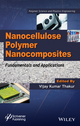 Nanocellulose Polymer Nanocomposites: Fundamentals and Applications (1118871901) cover image