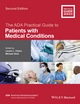 The ADA Practical Guide to Patients with Medical Conditions, 2nd Edition (1118924401) cover image