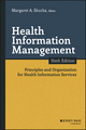 Health Information Management: Principles and Organization for Health Information Services, 6th Edition (1119151201) cover image