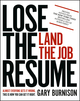 Lose the Resume, Land the Job (1119475201) cover image