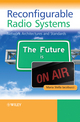 Reconfigurable Radio Systems: Network Architectures and Standards (1119969301) cover image