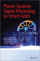 Power Systems Signal Processing for Smart Grids (1119991501) cover image