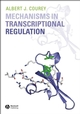 Mechanisms in Transcriptional Regulation (1405103701) cover image