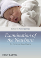 Examination of the Newborn: An Evidence Based Guide (1444341901) cover image