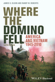 Where the Domino Fell: America and Vietnam 1945 - 2010, 6th Edition (1444350501) cover image
