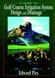 A Guide to Golf Course Irrigation System Design and Drainage (1575040301) cover image