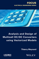 Analysis and Design of Multicell DCDC Converters Using Vectorized Models (1848218001) cover image