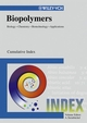 Biopolymers, Biology, Chemistry, Biotechnology, Applications, Index (3527302301) cover image